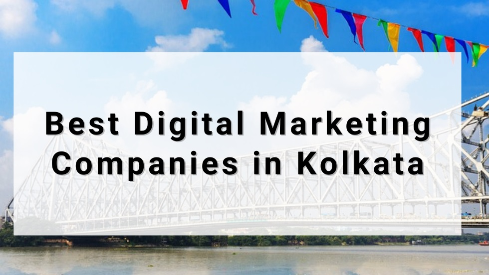 Best Digital Marketing Companies in Kolkata