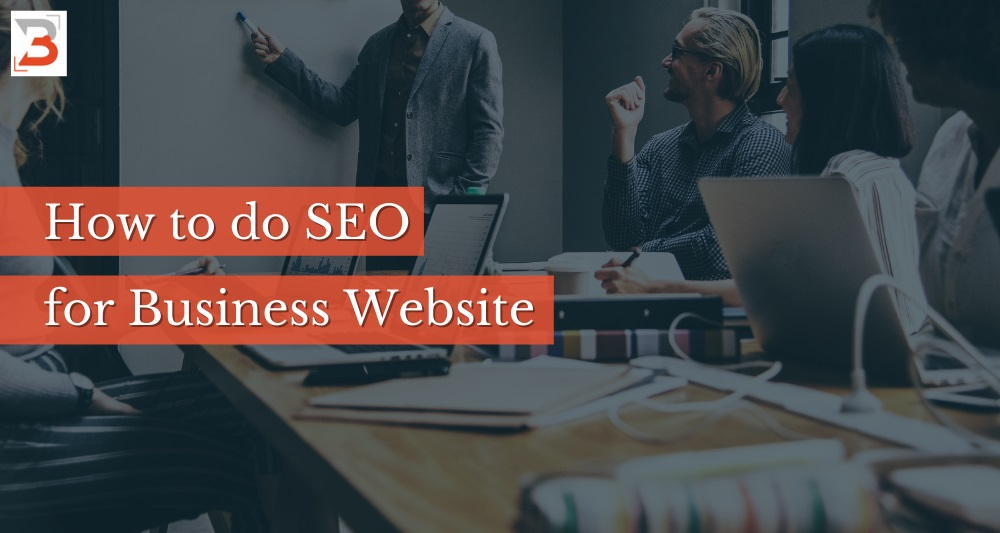 How to do SEO for Business Website in 2021